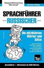 Sprachfuhrer Deutsch-Russisch Und Thematischer Wortschatz Mit 3000 Wortern