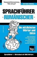 Sprachfuhrer Deutsch-Rumanisch Und Thematischer Wortschatz Mit 3000 Wortern