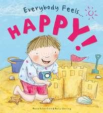 Everybody Feels Happy!