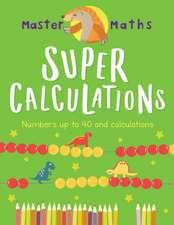 Master Maths Book 2: Super Calculations