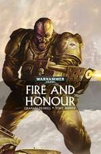 Fire and Honour