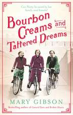 Bourbon Creams and Tattered Dreams
