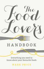 The Food Lover's Handbook:  In Search of the North at Play