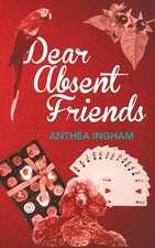 Dear Absent Friends