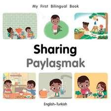 My First Bilingual Book-Sharing (English-Turkish)