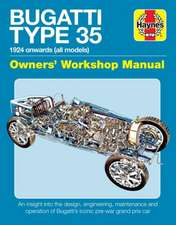 Bugatti Type 35 Owners' Workshop Manual