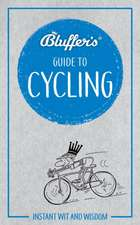 BLUFFERS GUIDE TO CYCLING