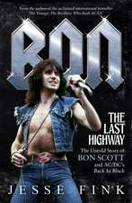 Bon: The Last Highway