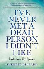 I've Never Met A Dead Person I Didn't Like