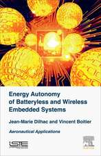 Energy Autonomy of Batteryless and Wireless Embedded Systems: Aeronautical Applications
