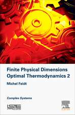 Finite Physical Dimensions Optimal Thermodynamics 2: Complex Systems