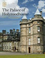 PALACE OF HOLYROODHOUSE THE