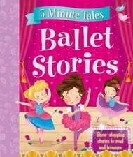 5 Minute Ballet Tales