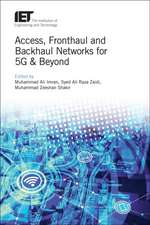 Access, Fronthaul and Backhaul Networks for 5g and Beyond
