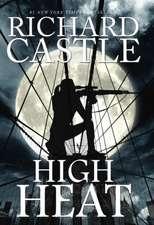 Castle, R: High Heat