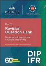 DipIFR - Diploma in International Financial Reporting (December 2017 and June 2018 Exams)