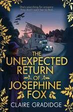 The Unexpected Return of Josephine Fox