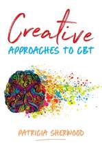 Creative Approaches to CBT: Art Activities for Every Stage of the CBT Process