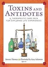 TOXINS AND ANTIDOTES