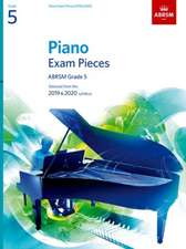 Piano Exam Pieces 2019 & 2020, ABRSM Grade 5: Selected from the 2019 & 2020 syllabus