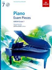 Piano Exam Pieces 2019 & 2020, ABRSM Grade 7, with CD: Selected from the 2019 & 2020 syllabus