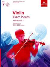 Violin Exam Pieces 2020-2023, ABRSM Grade 7, Score, Part & CD: Selected from the 2020-2023 syllabus