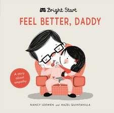 Bright Start - Feel Better Daddy