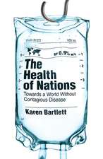 The Health of Nations: Towards a World Without Contagious Disease