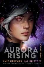 Kaufman, A: Aurora Rising (The Aurora Cycle)