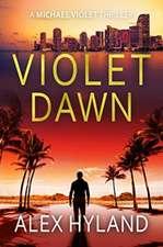 Hyland, A: Violet Dawn