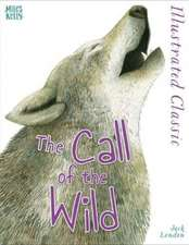 London, J: Illustrated Classic: The Call of the Wild