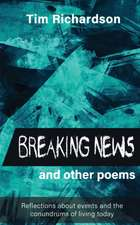 Breaking News... and other Poems
