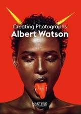 Albert Watson: Creating Photographs