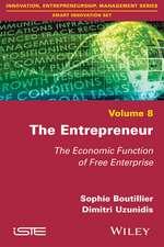 The Entrepreneur: The Economic Function of Free Enterprise