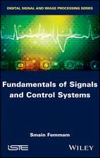 Fundamentals of Signals and Control Systems