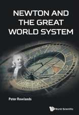 Newton And The Great World System