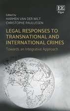 Legal Responses to Transnational and Internation – Towards an Integrative Approach