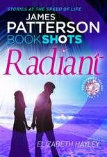 Patterson, J: Radiant Part 2