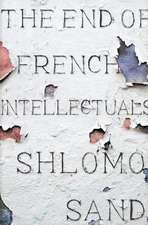 End of the French Intellectual