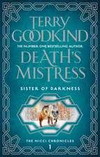 Goodkind, T: Death's Mistress
