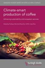 Climate-Smart Production of Coffee