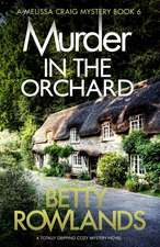 Murder in the Orchard: A Totally Gripping Cozy Mystery Novel