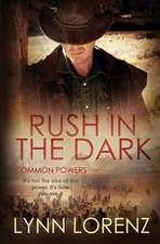 Rush in the Dark