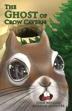 The Ghost of Crow Cavern
