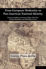 From European Modernity to Pan-American National Identity