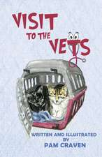 Visit To The Vets