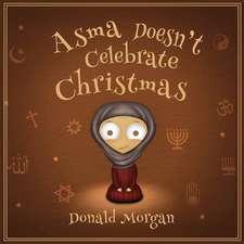 Asma Doesn't Celebrate Christmas
