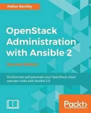 OpenStack Administration with Ansible 2, Second Edition