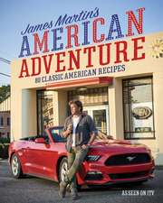 Martin, J: James Martin's American Adventure