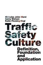 Traffic Safety Culture: Definition, Foundation, and Application
